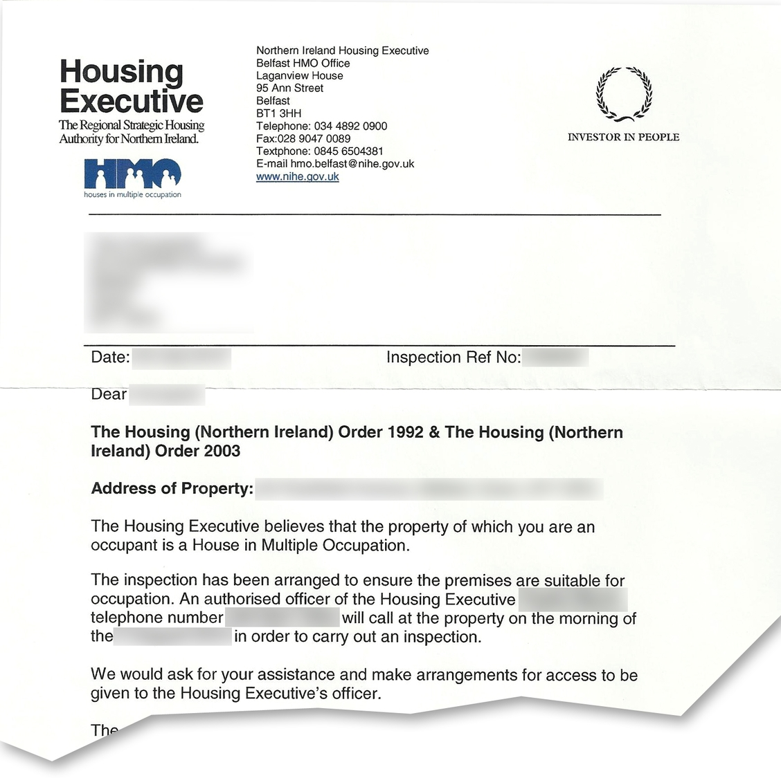 The NIHE will notify tenants and landlords of an inspection required to confirm an HMO