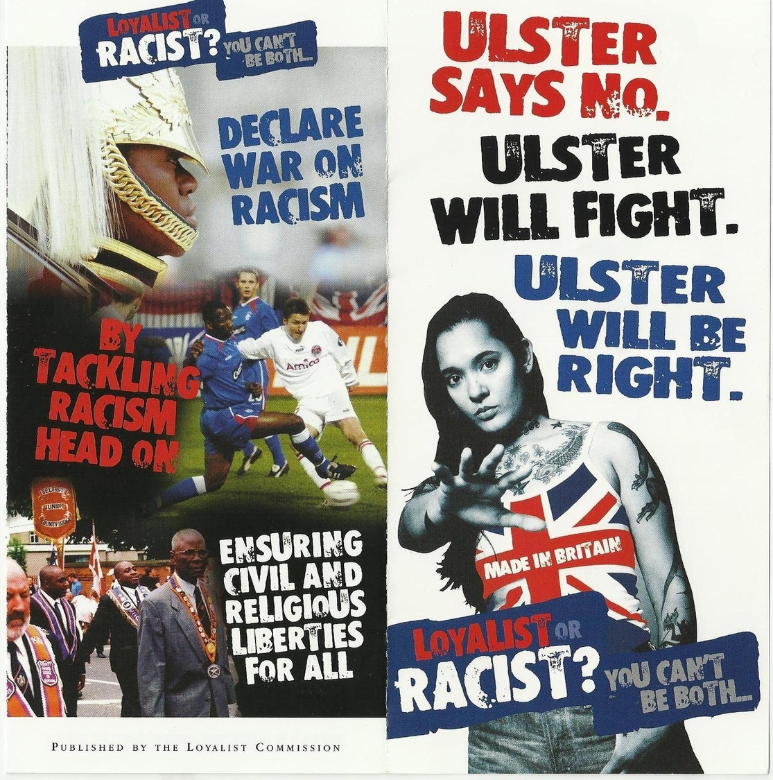 The Loyalist Commission produced a leaflet on racism.